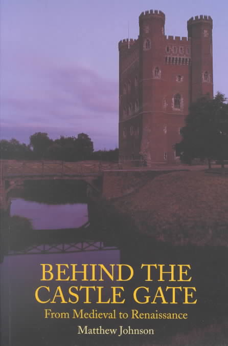 Behind the Castle Gate By Johnson, Matthew